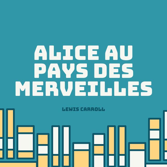 Le livre audio d'Alice au Pays des merveilles de Lewis Carroll